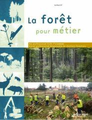 Forêt pour métier