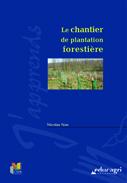 chantier plantation forestière